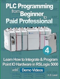 PLC Programming from Beginner to Paid Professional Part 4 - Librerie.coop
