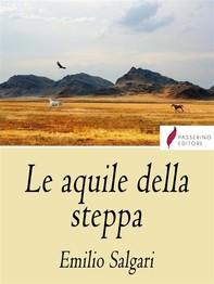 Le Aquile della Steppa - Librerie.coop