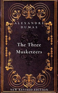 The Three Musketeers: The first book in The D'Artagnan Romances - Librerie.coop