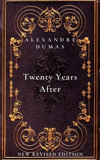 Twenty Years After: the second book in The D'Artagnan Romances - Librerie.coop