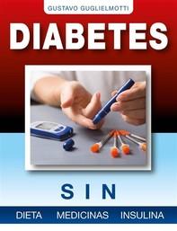 Diabetes - Sin dieta, medicinas o insulina - Librerie.coop