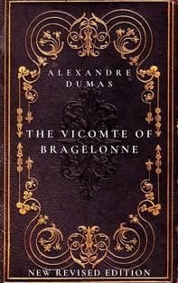 The Vicomte De Bragelonne: The third book in The D'Artagnan Romances - Librerie.coop