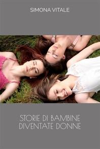 Storie di Bambine diventate Donne - Librerie.coop