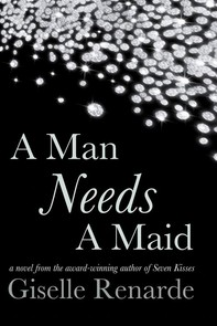 A Man Needs A Maid - Librerie.coop