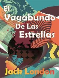 El Vagabundo De Las Estrellas - Librerie.coop