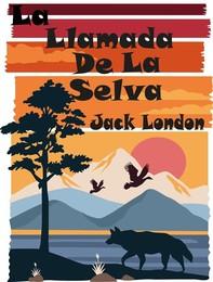 La Llamada De La Selva - Librerie.coop