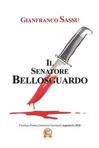 Il Senatore Bellosguardo - Librerie.coop