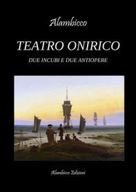 Teatro Onirico - Librerie.coop