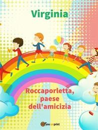 Roccaporletta, paese dell'amicizia - Librerie.coop