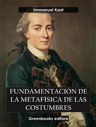 Fundamentación  de la metafísica de las costumbres  - Librerie.coop
