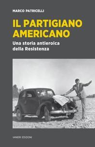Il partigiano Americano - Librerie.coop