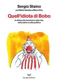Quell'idiota di Bobo - Librerie.coop