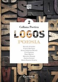 Collana Poetica Logos vol. 2 - Librerie.coop