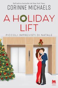 A holiday lift. Piccoli imprevisti di Natale - Librerie.coop