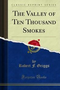 The Valley of Ten Thousand Smokes - Librerie.coop
