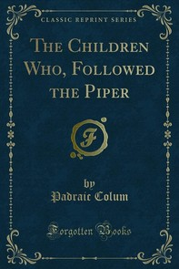 The Children Who, Followed the Piper - Librerie.coop