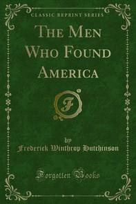 The Men Who Found America - Librerie.coop