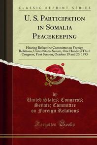 U. S. Participation in Somalia Peacekeeping - Librerie.coop