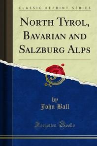 North Tyrol, Bavarian and Salzburg Alps - Librerie.coop