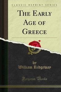 The Early Age of Greece - Librerie.coop