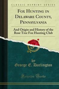 Fox Hunting in Delaware County, Pennsylvania - Librerie.coop
