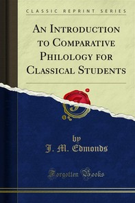 An Introduction to Comparative Philology for Classical Students - Librerie.coop