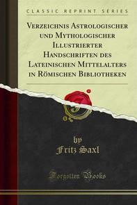 Verzeichnis Astrologischer und Mythologischer Illustrierter Handschriften des Lateinischen Mittelalters in Römischen Bibliotheke - Librerie.coop