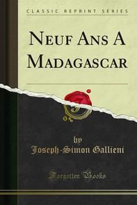 Neuf Ans A Madagascar - Librerie.coop