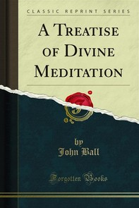 A Treatise of Divine Meditation - Librerie.coop