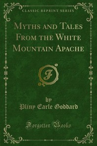 Myths and Tales From the White Mountain Apache - Librerie.coop