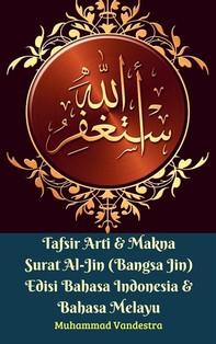 Tafsir Arti & Makna Surat Al-Jin (Bangsa Jin) Edisi Bahasa Indonesia & Bahasa Melayu - Librerie.coop
