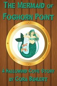The Mermaid of Foghorn Point - Librerie.coop