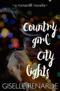 Country Girl, City Lights - Librerie.coop