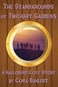The Standarounds of Twilight Gardens - Librerie.coop