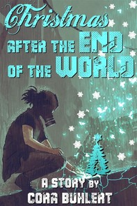 Christmas after the End of the World - Librerie.coop
