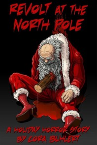 Revolt at the North Pole - Librerie.coop