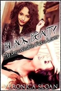 Black Beauty: My Insatiable Futa Lover - Librerie.coop
