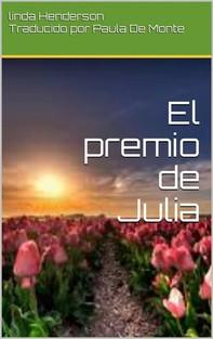 El Premio De Julia - Librerie.coop