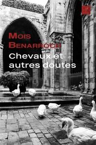 Chevaux Et Autres Doutes - Librerie.coop