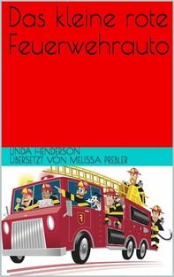 Der Kleine, Rote Spritzenwagen - Librerie.coop