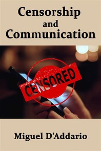 Censorship And Communication - Librerie.coop