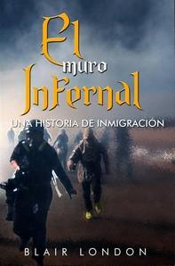 El Muro Infernal - Librerie.coop