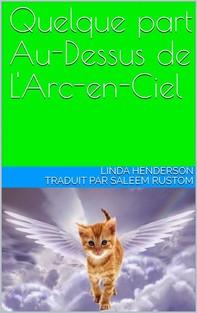 Quelque Part Au-Dessus De L'arc-En-Ciel - Librerie.coop
