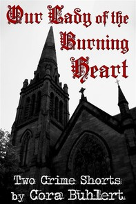 Our Lady of the Burning Heart - Librerie.coop