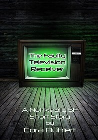 The Faulty Television Receiver - Librerie.coop