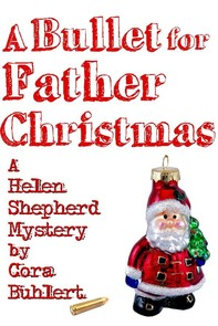 A Bullet for Father Christmas - Librerie.coop
