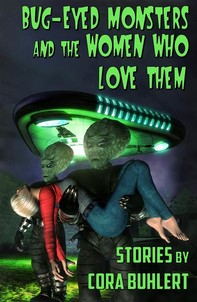 Bug-Eyed Monsters and the Women Who Love Them - Librerie.coop