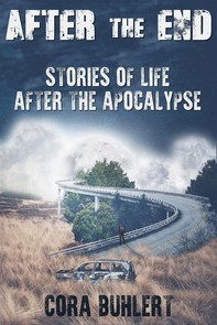 After the End - Stories of Life After the Apocalypse - Librerie.coop
