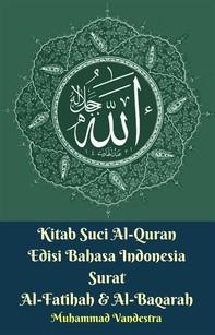 Kitab Suci Al-Quran Edisi Bahasa Indonesia Surat Al-Fatihah & Al-Baqarah - Librerie.coop