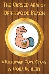 The Cursed Arm of Driftwood Beach - Librerie.coop